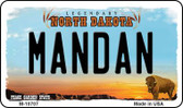 Mandan North Dakota State License Plate Magnet M-10707