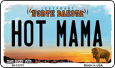 Hot Mama North Dakota State License Plate Magnet M-10717