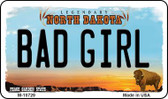 Bad Girl North Dakota State License Plate Magnet M-10729
