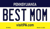 Best Mom Pennsylvania State License Plate Magnet M-6662