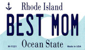 Best Mom Rhode Island State License Plate Novelty Magnet M-11221