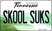 Skool Suks Tennessee State License Plate Magnet M-6451