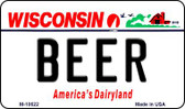 Beer Wisconsin State License Plate Novelty Magnet M-10622