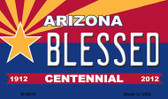 Blessed Arizona Centennial State License Plate Magnet M-6818
