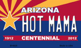 Hot Mama Arizona Centennial State License Plate Magnet M-6829
