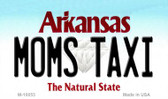 Moms Taxi Arkansas State License Plate Magnet Novelty M-10053