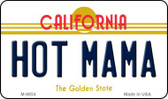 Hot Mama California State License Plate Magnet M-6854