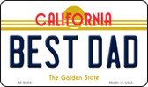 Best Dad California State License Plate Magnet M-6856