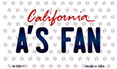 A's Fan California State License Plate Magnet M-10811