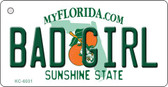 Bad Girl Florida State License Plate Key Chain KC-6031