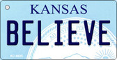 Believe Kansas State License Plate Novelty Key Chain KC-6635