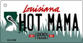 Hot Mama Louisiana State License Plate Novelty Key Chain KC-6188