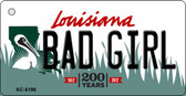 Bad Girl Louisiana State License Plate Novelty Key Chain KC-6196