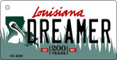 Dreamer Louisiana State License Plate Novelty Key Chain KC-6208