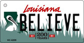 Believe Louisiana State License Plate Novelty Key Chain KC-6209