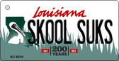 Skool Suks Louisiana State License Plate Novelty Key Chain KC-6210
