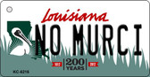 No Murci Louisiana State License Plate Novelty Key Chain KC-6216