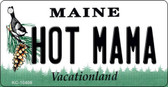 Hot Mama Maine State License Plate Key Chain KC-10406