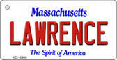 Lawrence Massachusetts State License Plate Key Chain KC-10989