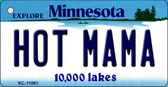 Hot Mama Minnesota State License Plate Novelty Key Chain KC-11061