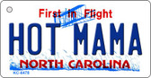 Hot Mama North Carolina State License Plate Key Chain KC-6478