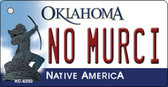 No Murci Oklahoma State License Plate Novelty Key Chain KC-6250