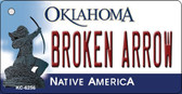 Broken Arrow Oklahoma State License Plate Novelty Key Chain KC-6256