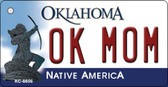 OK Mom Oklahoma State License Plate Novelty Key Chain KC-6656