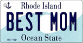 Best Mom Rhode Island License Plate Novelty Key Chain KC-11221