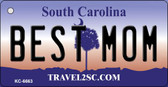 Best Mom South Carolina License Plate Key Chain KC-6663