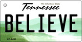Believe Tennessee License Plate Key Chain KC-6450
