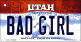 Bad Girl Utah State License Plate Key Chain KC-10223