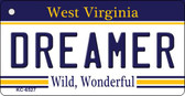 Dreamer West Virginia License Plate Key Chain KC-6527
