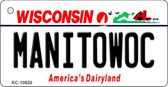 Manitowoc Wisconsin License Plate Novelty Key Chain KC-10620