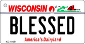 Blessed Wisconsin License Plate Novelty Key Chain KC-10651