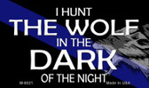 Hunt The Wolf Novelty Magnet M-8021