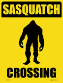 Sasquatch Crossing Novelty Parking Sign P-1733