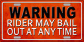 Rider May Bail Novelty License Plate LP-11662