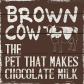 Brown Cow Brown Milk Novelty Metal Square Sign SQ-319