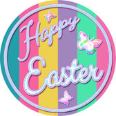 Happy Easter with Butterflies Novelty Metal Circular Sign C-831