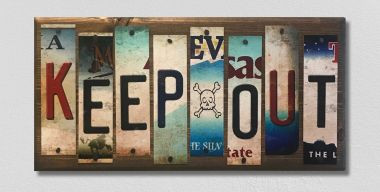 Keep Out License Plate Strip Novelty Wood Sign WS-018