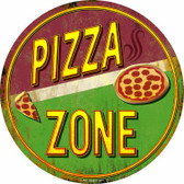 Pizza Zone Novelty Metal Circular Sign C-842