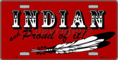 Indian And Proud Metal Novelty License Plate LP-360