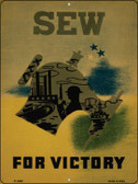 Sew for Victory Vintage Poster Parking Sign P-1939