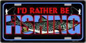 Rather Be Fishing Metal Novelty License Plate LP-415