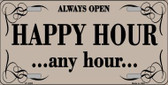 Happy Hour Any Hour Metal Novelty License Plate LP-4460