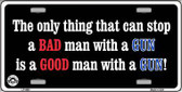Stop A Bad Man Metal Novelty License Plate LP-4691