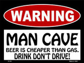 Beer Cheaper Than Gas Metal Novelty Parking Sign P-176