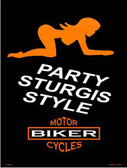 Party Sturgis Style Metal Novelty Parking Sign P-2047