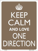 Keep Calm Love One Direction Metal Novelty Parking Sign